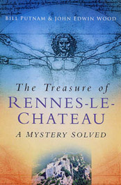 The Treasure of Rennes-le-Château, A Mystery Solved van Putnam en Wood